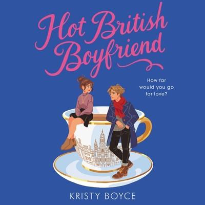 Hot British Boyfriend Lib/E Cover Image
