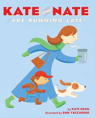 Kate and Nate Are Running Late! Cover