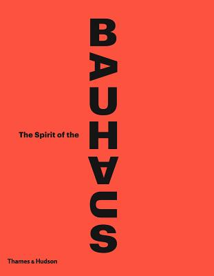 The Spirit of the Bauhaus Cover Image