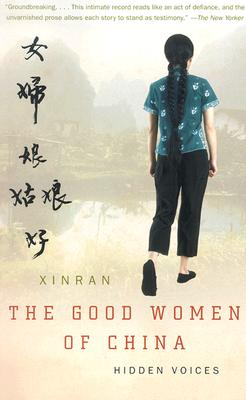 The Good Women of China: Hidden Voices Cover Image