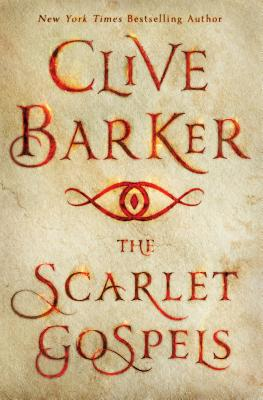 The Scarlet GospelsClive Barker