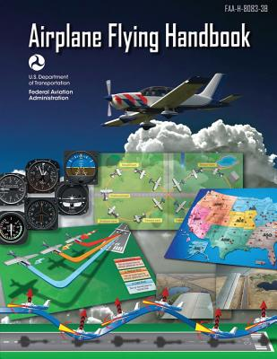 Airplane Flying Handbook (FAA-H-8083-3B - 2016) Cover Image