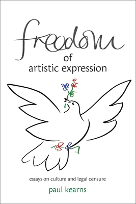 Freedom of Artistic Expression: Essays on Culture and Legal Censure Cover Image