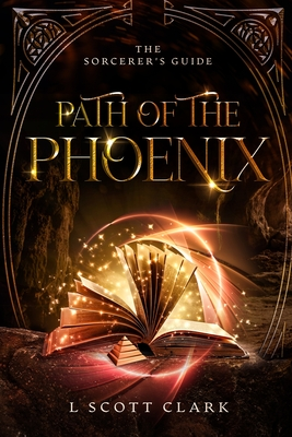 Path of the Phoenix: The Sorcerer's Guide Cover Image