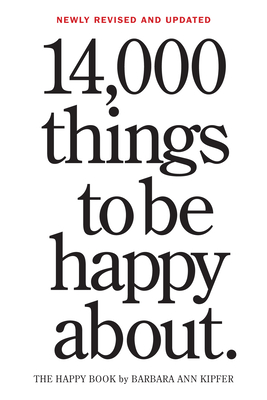 14,000 Things to Be Happy About.: Newly Revised and Updated Cover Image