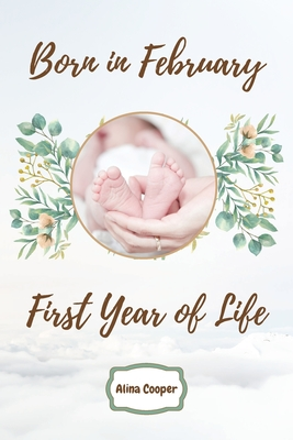 Born in February First Year of Life Cover Image