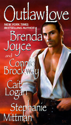 Outlaw Love - Brenda Joyce Anthology Cover Image
