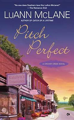 Pitch Perfect: A Cricket Creek Novel Cover Image
