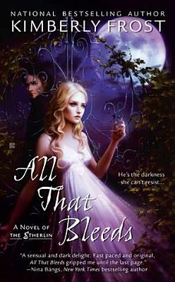 Cover for All That Bleeds (A Novel of the Etherlin #1)