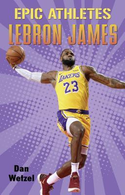Epic Athletes: LeBron James Cover Image