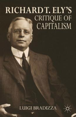 Richard T. Ely's Critique of Capitalism Cover Image