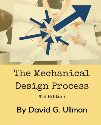The Mechanical Design Process Cover Image
