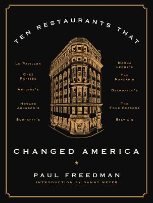 Ten Restaurants That Changed America Cover Image