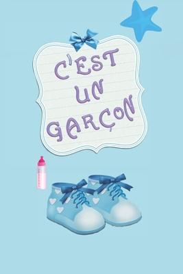 C'est un garçon: Un cadeau original pour un événement merveilleux. Grossesse bébé accouchement... Cover Image