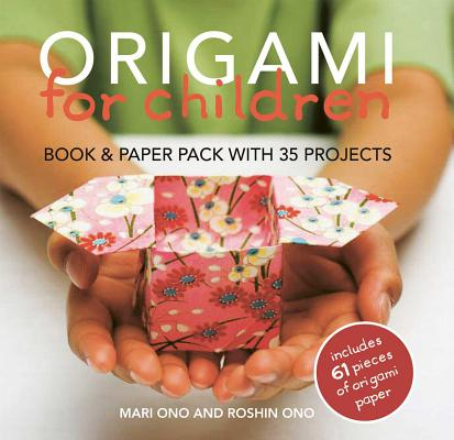 Origami for Children: Book & paper pack with 35 projects Cover Image