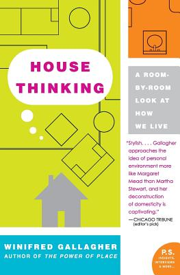 House Thinking: A Room-by-Room Look at How We Live Cover Image
