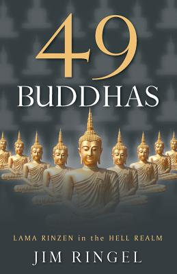 49 Buddhas: Lama Rinzen in the Hell Realm Cover Image