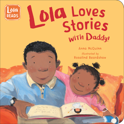 Lola Loves Stories with Daddy (Lola Reads) Cover Image