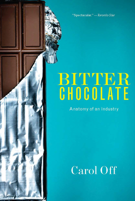 Bitter Chocolate: Anatomy of an Industry Cover Image