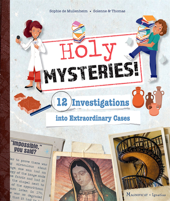 Holy Mysteries!: 12 Investigations into Extraordinary Cases Cover Image