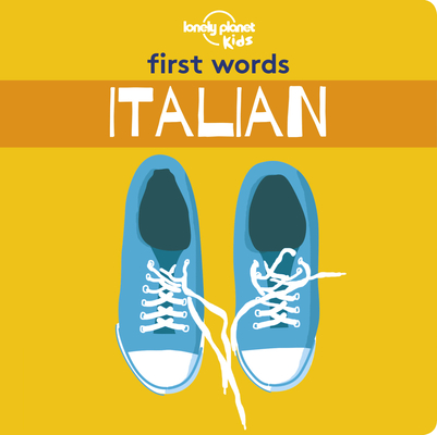 First Words - Italian 1 (Lonely Planet Kids) Cover Image