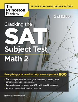 Cracking the SAT Math 2 Subject Test, 2nd Edition cover image