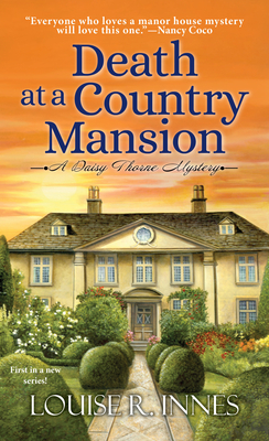 Death at a Country Mansion: A Smart British Mystery with a Surprising Twist (A Daisy Thorne Mystery #1) Cover Image