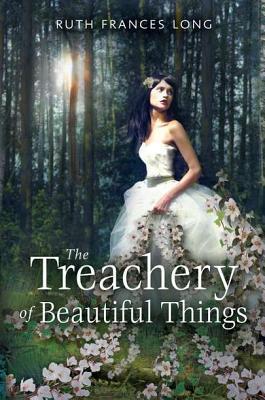 The Treachery of Beautiful Things Cover