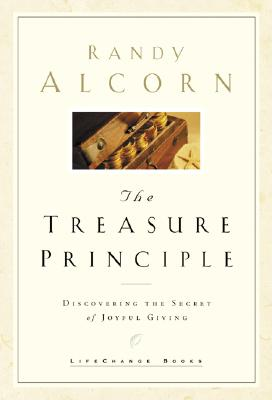 The Treasure Principle: Discovering the Secret of Joyful Giving Cover Image