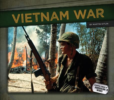 Vietnam War (Essential Library of American Wars) Cover Image