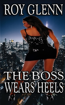 The Boss Wears Heels Cover Image