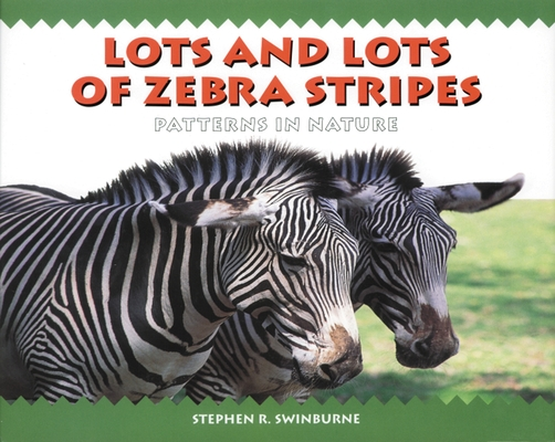 Lots and Lots of Zebra Stripes Cover Image