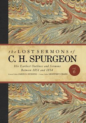 Cover for The Lost Sermons of C. H. Spurgeon Volume VI