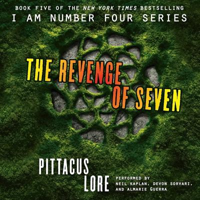 The Revenge of Seven (I Am Number Four Series: The Lorien Legacies #5) Cover Image