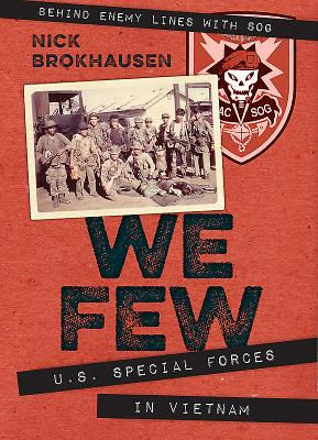 We Few: U.S. Special Forces in Vietnam Cover Image