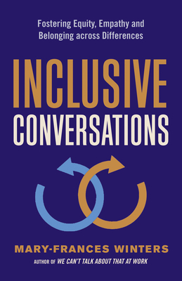 Inclusive Conversations: Fostering Equity, Empathy, and Belonging across Differences Cover Image