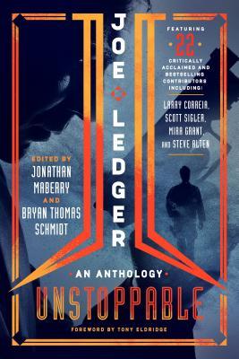 Joe Ledger: Unstoppable Cover Image