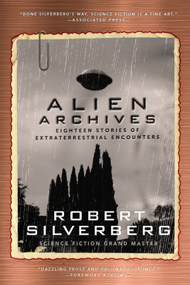 Alien Archives: Eighteen Stories of Extraterrestrial Encounters Cover Image