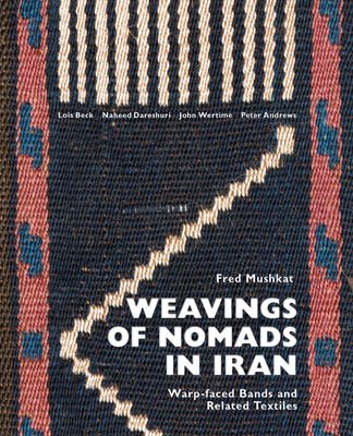 Weavings of Nomads in Iran: Warp-Faced Bands and Related Textiles Cover Image