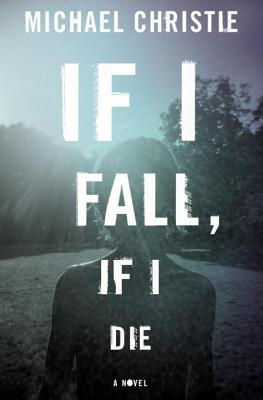 Cover for If I Fall, If I Die