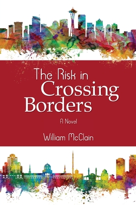 The Risk in Crossing Borders Cover Image