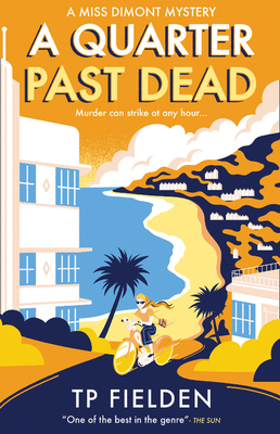 A Quarter Past Dead (a Miss Dimont Mystery, Book 3) Cover Image