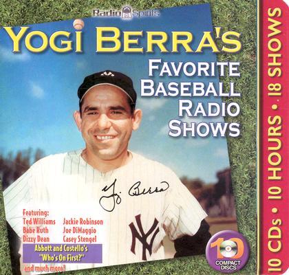 Yogi Berra's Favorite Baseball Radio Shows [With Booklet] Cover Image