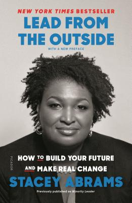 Lead from the Outside: How to Build Your Future and Make Real Change Cover Image