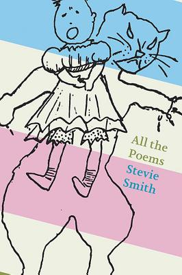 All The Poems: Stevie Smith Cover Image