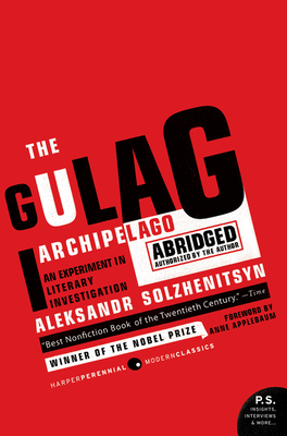The Gulag Archipelago 1918-1956 Abridged: An Experiment in Literary Investigation Cover Image