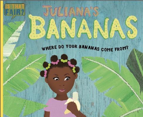 Cover for Juliana's Bananas