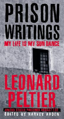 Prison Writings: My Life Is My Sun Dance Cover Image