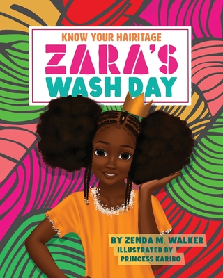 Know Your Hairitage: Zara's Wash Day Cover Image