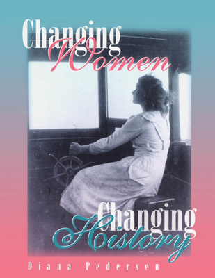 Cover for Changing Women, Changing History